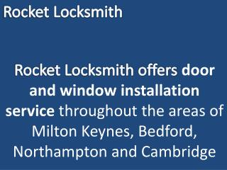 Doors and window installation services by Rocketlocksmith.