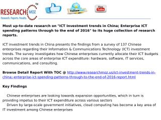 ICT Investment trends in China; Enterprise ICT spending patterns through to the end of 2016
