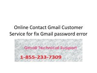 Online Contact Gmail Customer Service for fix Gmail password error