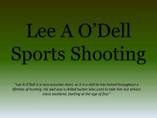 Lee A O'Dell - Sports Shooting