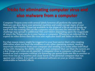 Tricks for eliminating computer virus and also malware from a computer