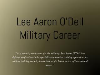 Lee Aaron O�Dell - Military Career