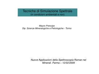 Tecniche di Simulazione Spettrale in condizioni ambientali e non