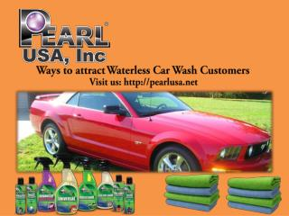 The Waterless Car Wash- With Pearl USA.