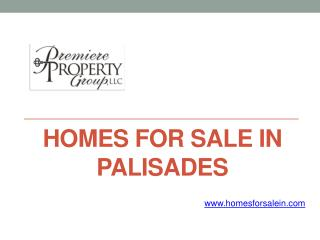 New Listed Homes for Sale in Palisades at www.homesforsalein.com