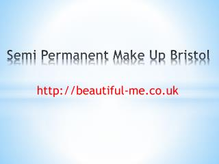 Semi Permanent Makeup Bristol