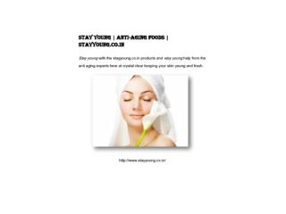 Stay Young | Anti-Aging Foods | stayyoung.co.in