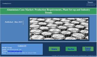 Aluminium Cans | Market & Manufacturing Plant Report