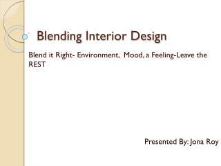 Blending Interior Design- United Team Lifestyle