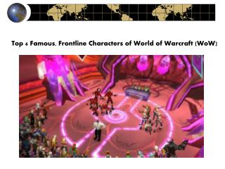Top 6 Famous, Frontline Characters of World of Warcraft (WoW)