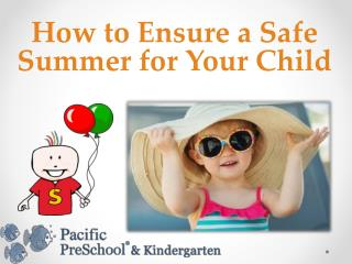 How to Ensure a Safe Summer for Your Child