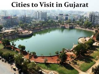 Cities to Visit in Gujarat | Gujarat Four Wheel Drive