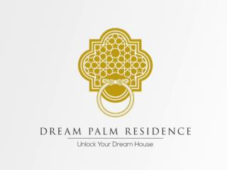 Dream Palm Residence-Spacious and Luxurious