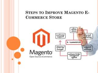 Steps to Improve Magento E-Commerce Store