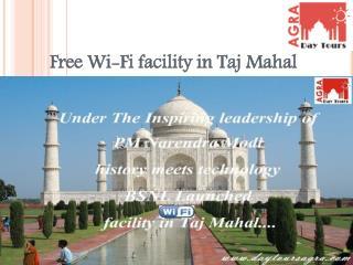 Free Wi-Fi facility in Taj Mahal