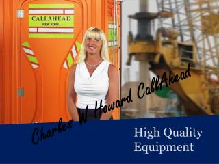 Charles W Howard CallAhead - High Quality Equipment