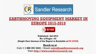 Europe Earthmoving Equipment Market to 2019 Analysis in a New Research Report