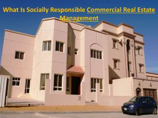 What Is Socially Responsible Commercial Real Estate Management