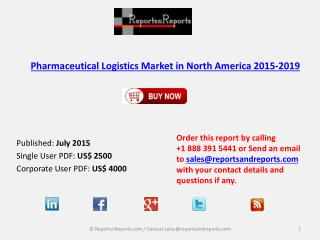 Pharmaceutical Logistics Market in North America 2015-2019