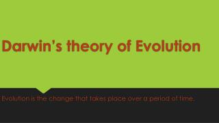 Darwin theory of evolution