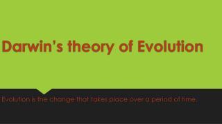 Darwin theory of evolution