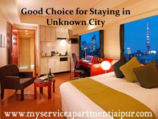 My Service Apartment Jaipur | Good Choice for Staying in Unknown City