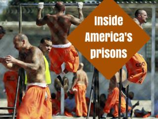Inside America's prisons