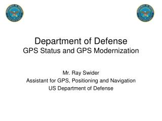 Department of Defense  GPS Status and GPS Modernization