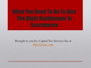 What You Need To Do To Hire The Right Bookkeeper In Sacramento
