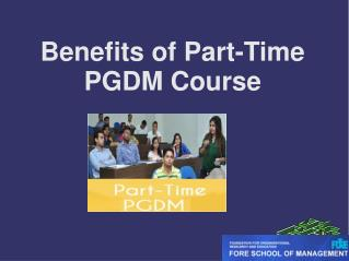 Benefits of Part-Time PGDM Course
