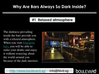 Why are bars always so dark inside?
