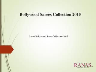 Bollywood Sarees Collection 2015