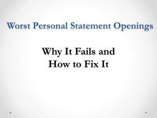 Worst Personal Statement Openings why it fails and how to fix it