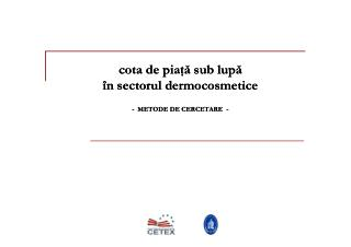 CETEX - studiu cercetare