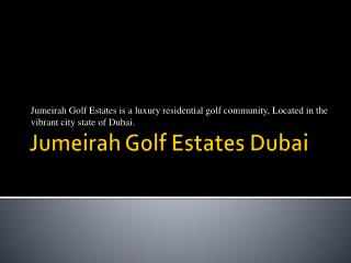 Jumeirah Golf Estates Dubai - jumeirahgolf-estates.com