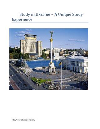 Study in Ukraine – A Unique Study Experience