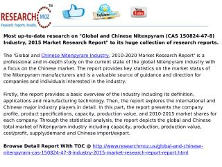Global and Chinese Nitenpyram (CAS 150824-47-8) Industry, 2015 Market Research Report