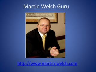 Martin Welch Property | Martin Welch Guru | Martin Welch. Propertyy Locators Club Property Investors Club,Uk