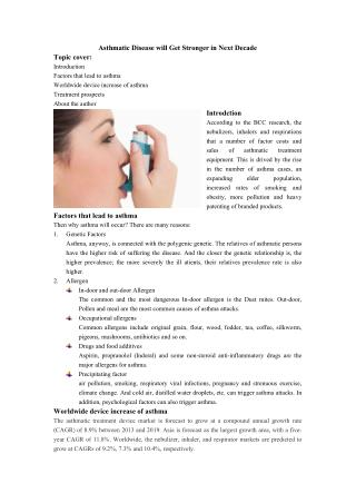 Asthmatic disease will begetting stronger in next decade