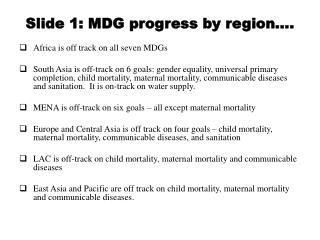 Slide 1: MDG progress by region .