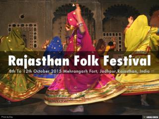 The Rajasthan Folk Festival