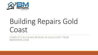 Building Repairs Gold Coast