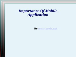Necessity of Mobile Application in today's World