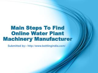 Main Steps To Find Online Water Plant Machinery Manufacturer