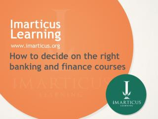How to decide on the right banking and finance courses