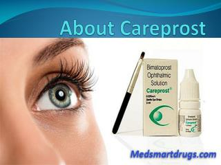 Make Your Eyelash Noticeable With Careprost
