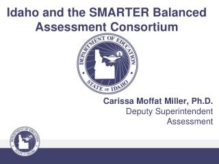 Idaho and the SMARTER Balanced Assessment Consortium