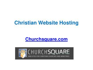 Reliable Christian Website Hosting - Churchsquare.com