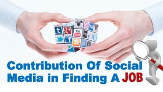 Contribution of Social Media in Finding a JOB