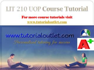 LIT 210 UOP Course Tutorial / Tutorialoutlet